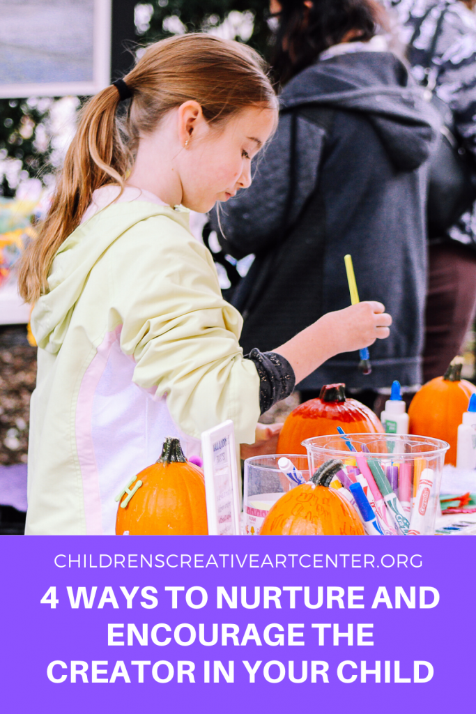 Creative Children: 4 Ways to Nurture and Encourage the Creator in Your Child